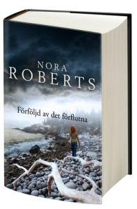 Bokomslag Förföljd av det förflutna av Nora Roberts