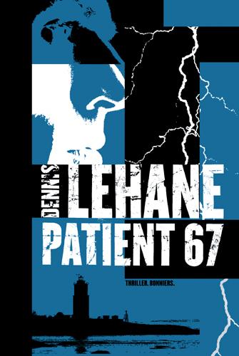 Bokomslag Patient 67 av Dennis Lehane