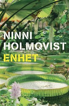 Bokomslag Enhet av Ninni Holmqvist